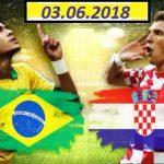 Бразилия – Хорватия. 03 июня. Прогноз на товарищеский матч